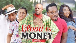 Video BLOOD IS MONEY 3 - 2018 LATEST NIGERIAN NOLLYWOOD MOVIES || TRENDING NOLLYWOOD MOVIES download MP3, 3GP, MP4, WEBM, AVI, FLV September 2018