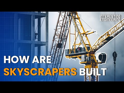 How Are Skyscrapers Built?
