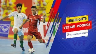 Highlights | Việt Nam - Indonesia | AFF HDBank Futsal Championship 2019 | VFF Channel