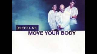 Move Your Body [Dj Gabry Ponte Original Radio Edit] - Eiffel 65
