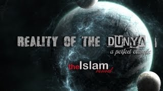 reality of the dunya a perfect example