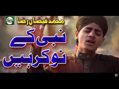 NABI KE NAUKAR HAIN - MUHAMMAD FAIZAN RAZA - OFFICIAL HD VIDEO - HI-TECH ISLAMIC - BEAUTIFUL NAAT