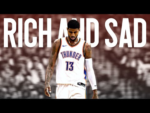 "Paul George ""Rich and Sad"" Thunder Mix"