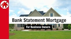 Bank Statement Mortgage | Self Employed Home Loans