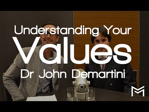 Understanding Your Values with Dr John Demartini