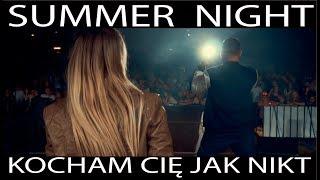 Teledysk | Disco Polo | Summer Night - Kocham Cię jak nikt