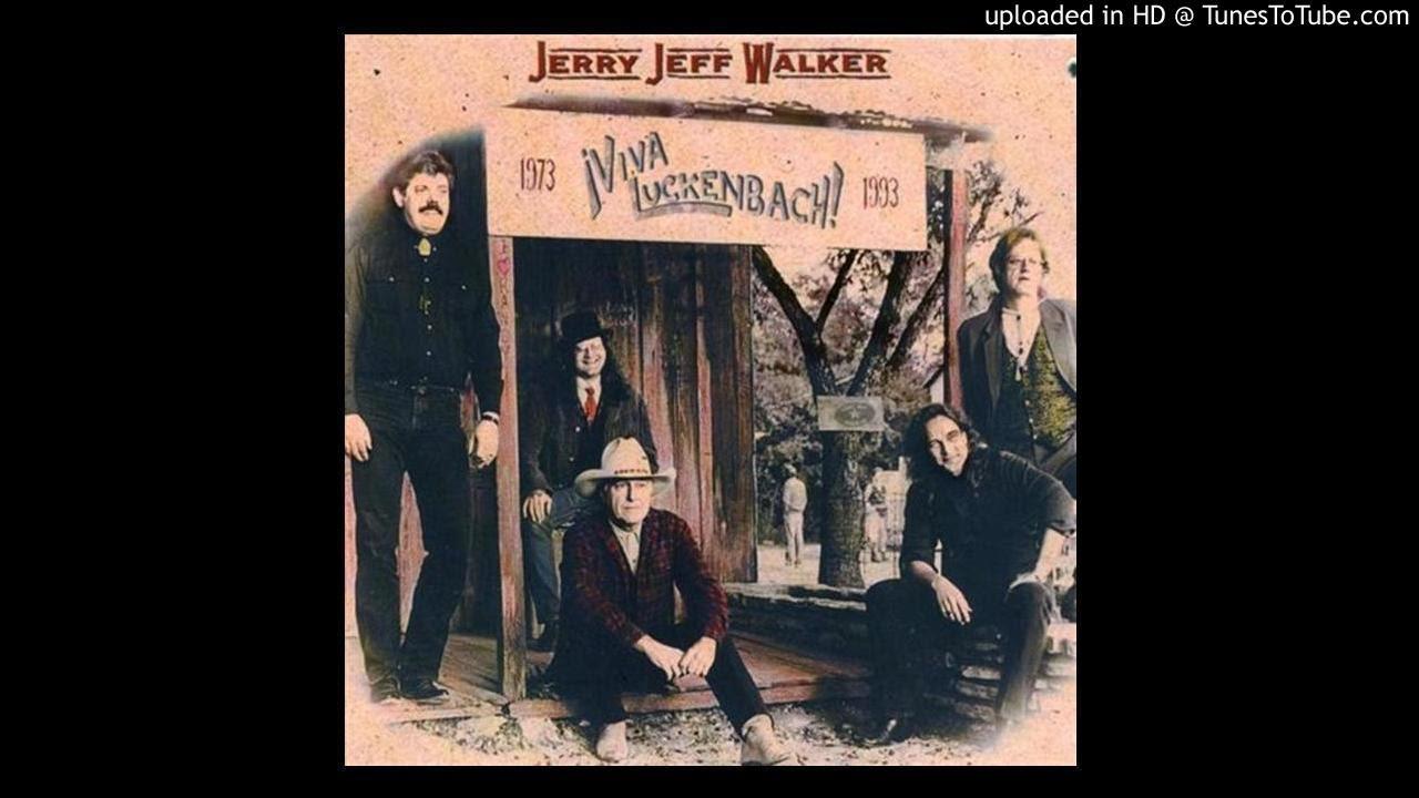 Jerry Jeff Walker Gettin By Youtube