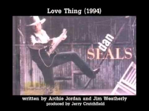 Dan Seals - Love Thing (1994)