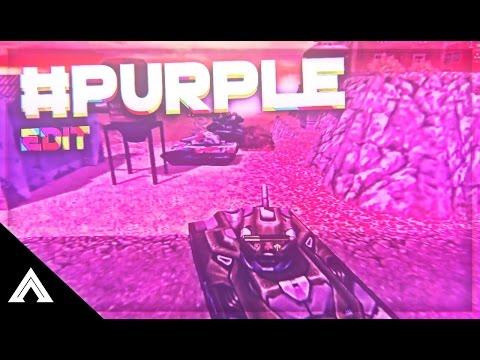 Tanki Online: #Purple //  Edit by Ray