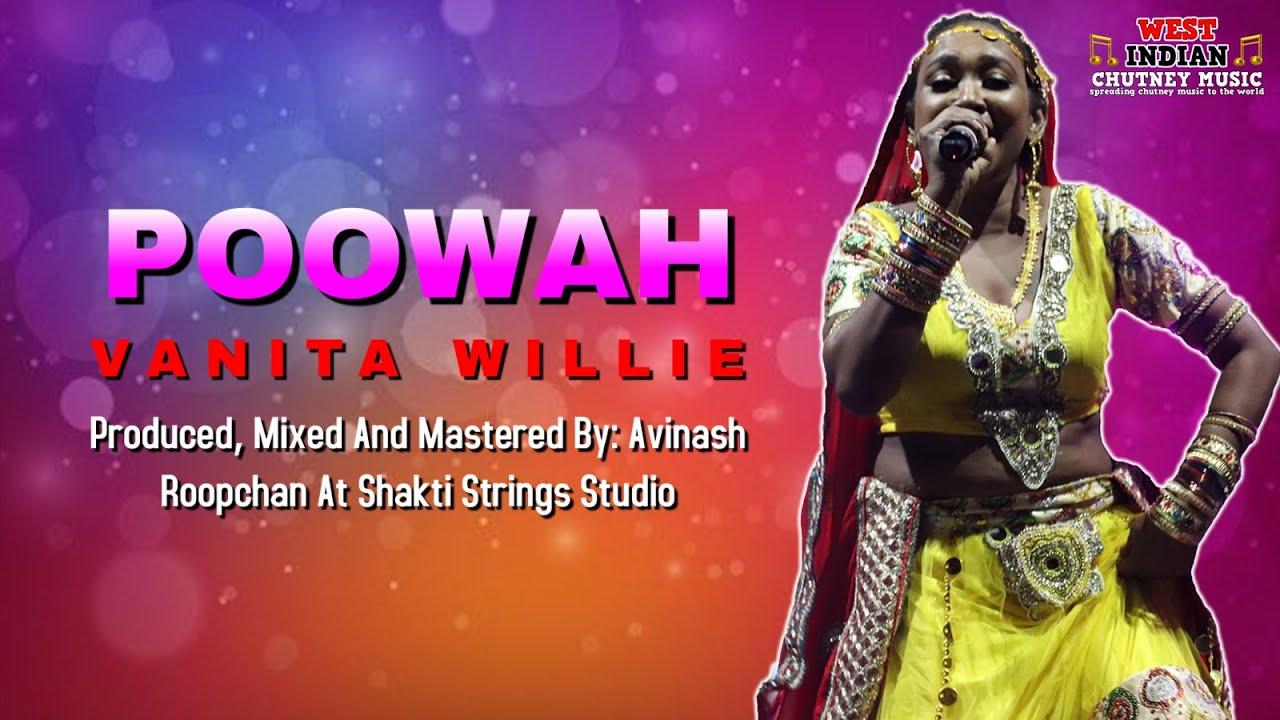 Download Vanita Willie - Poowah (Chutney Soca)