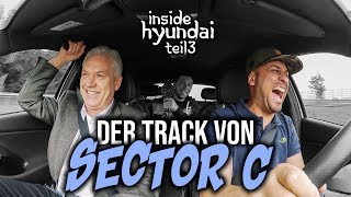 JP Performance - The Track of Sector C! | Inside Hyundai | Part 3
