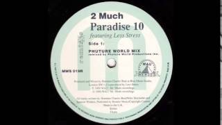 Play 2 Much (Start and Depart From Paradise mix)