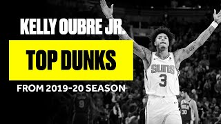 Kelly Oubre Jr. Top Dunks from the 2019-20 season