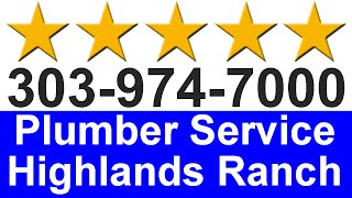 Highlands Ranch Plumbing 303 974 7000