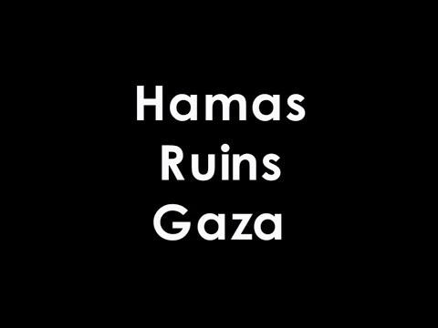 Hamas Ruins Gaza