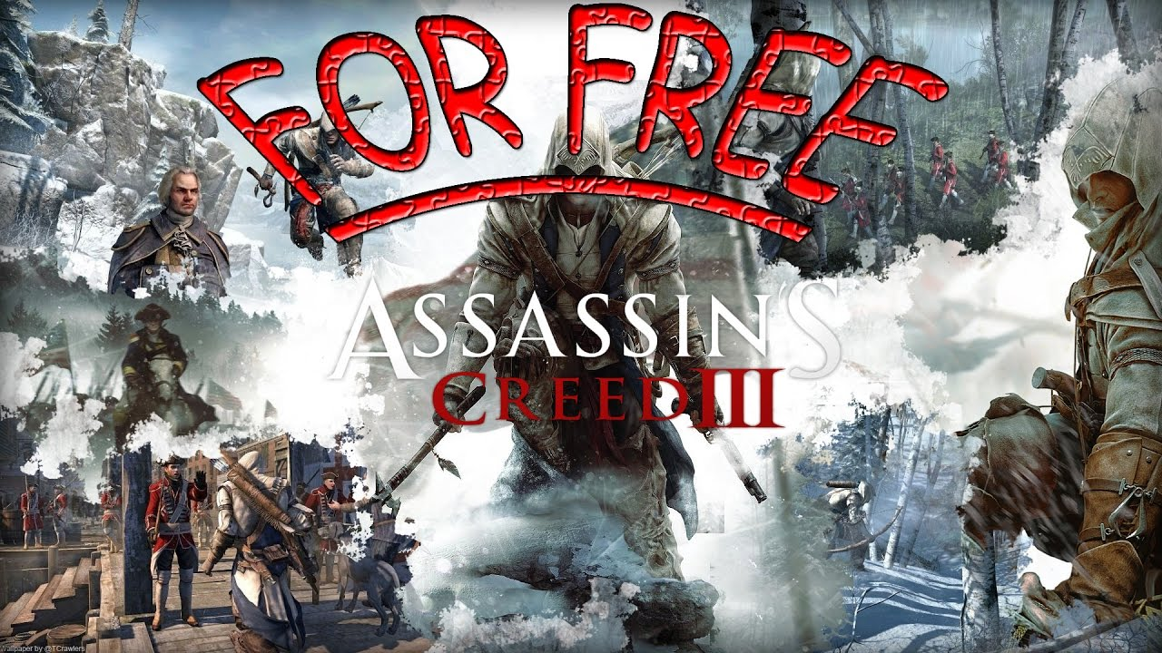 How To Get Assassins Creed 3 For Free Uplay