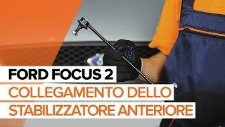 Montaggio Biellette Barra Stabilizzatrice posteriore e anteriore FORD FOCUS II (DA_): video gratuito