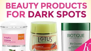 7 Best Beauty Products to Remove Dark Spots, Pigmentation and Blemish in India with Price