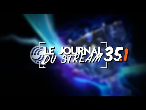 Le Journal du Stream #35.1 - Airbus entre dans l'esport