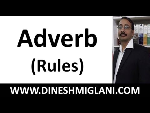 Best Rules of Adverb ( English Grammar) by Team, Dinesh Miglani Tutorials