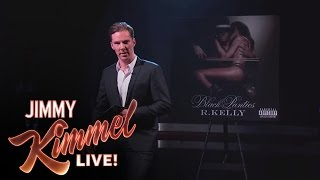 Benedict Cumberbatch Reads R. Kelly