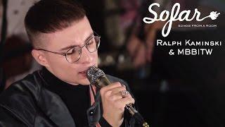 Ralph Kaminski & MBBITW - Jan | Sofar Warsaw