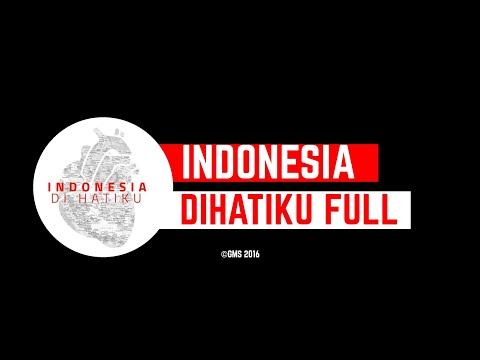 INDONESIA DIHATIKU FULL
