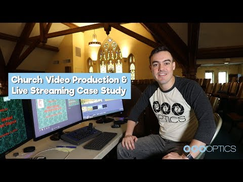 Church Video Production & Live Streaming Case Study