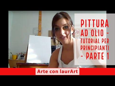 Come dipingere a olio - dimostrazione pratica - parte 1