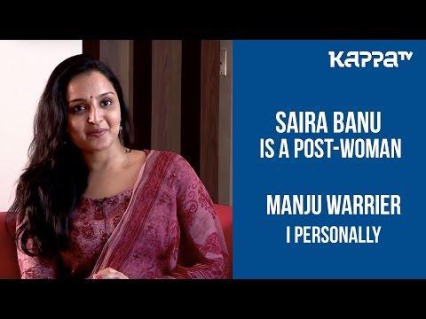C/O Saira Banu - Manju Warrier(Part 1) - I Personally - Kappa TV