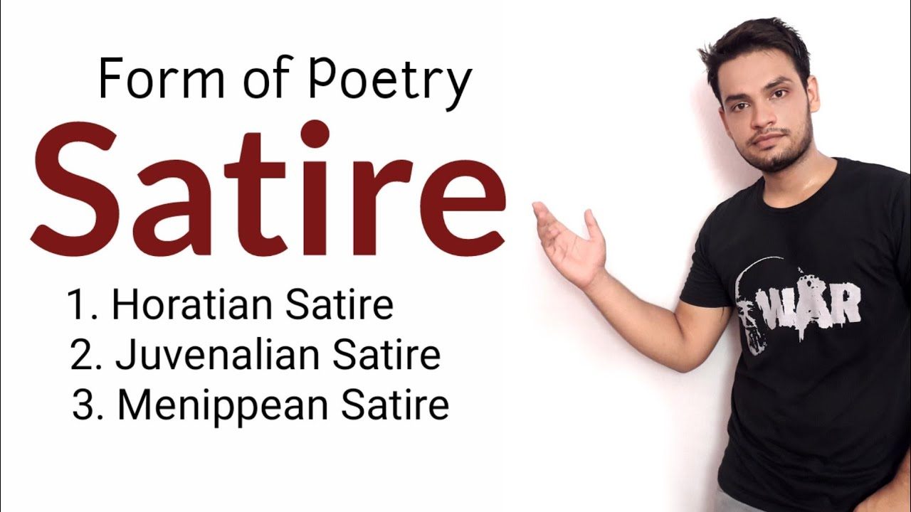 Satire Form Of Poetry In Hindi Horatian Satire Juvenalian Satire