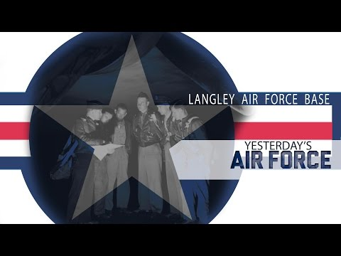 Yesterday's Air Force: Langley Air Force Base