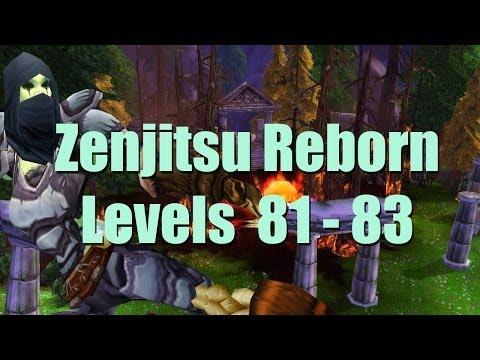 Zenjitsu Reborn Levels 81 - 83