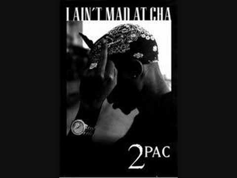 Tupac Shakur - I Ain't Mad At Cha | Lyrics - YouTube