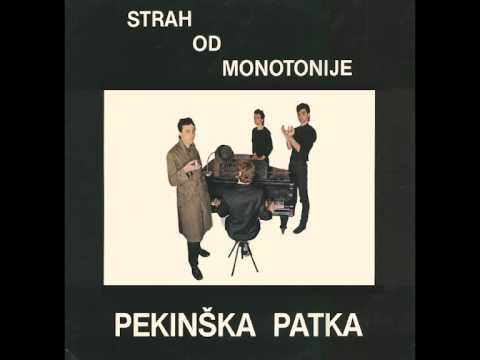 Pekinska Patka - Monotonija - ( Audio )