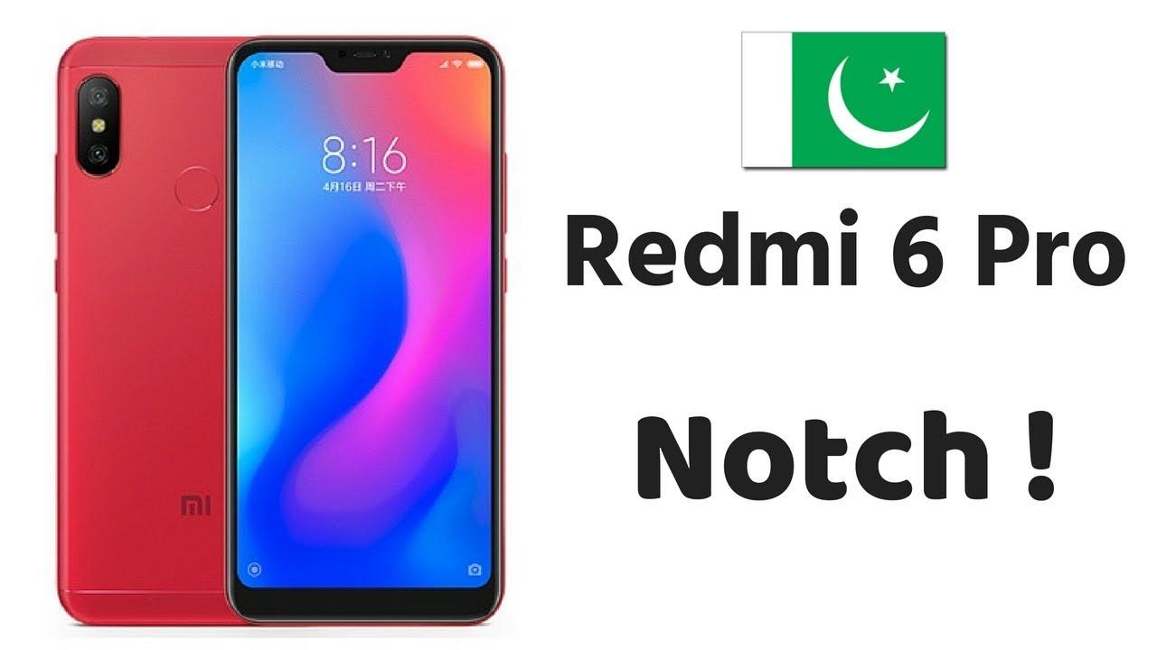 Xiaomi Redmi 6 Pro Specs And Price In Pakistan 2018 Youtube