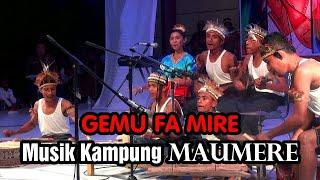 GEMU FA MIRE -MUSIK KAMPUNG MAUMERE