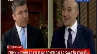 İzmir Büyükşehir Belediyesi Başkan Adayı Tunç Soyer ilk Fox Tv'ye konuk oldu
