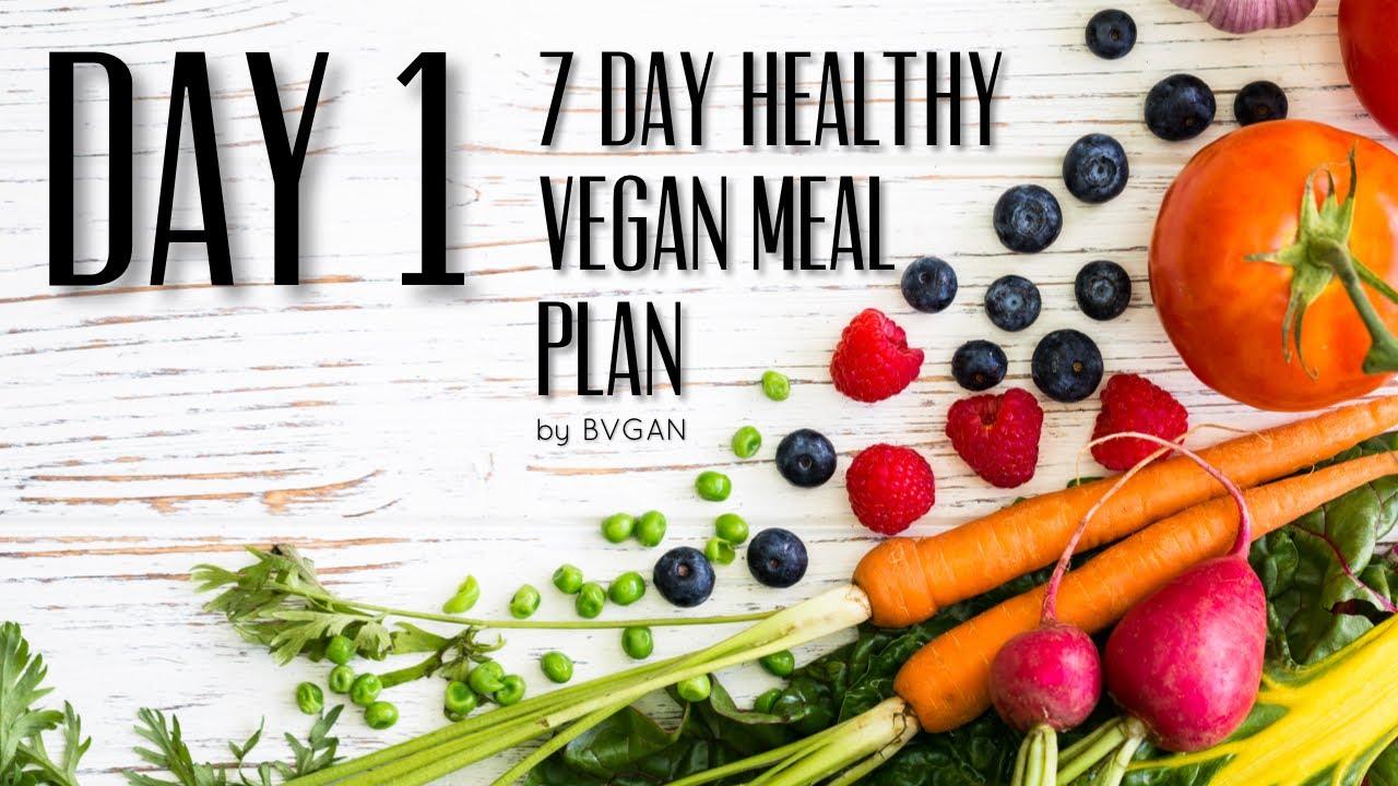 7 DAY HEALTHY VEGAN MEAL PLAN  – DAY 1   Vegan Michele