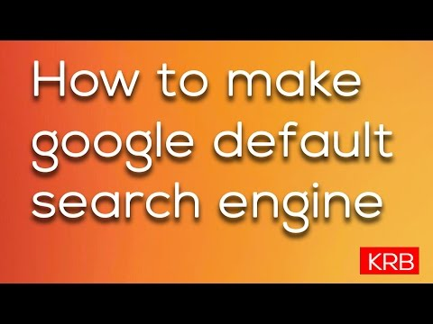 How to make Google my default search engine