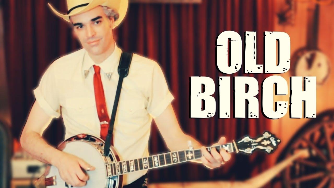 """Old Birch""  | Banjo Bonanza Episode 16 August 4, 2020"