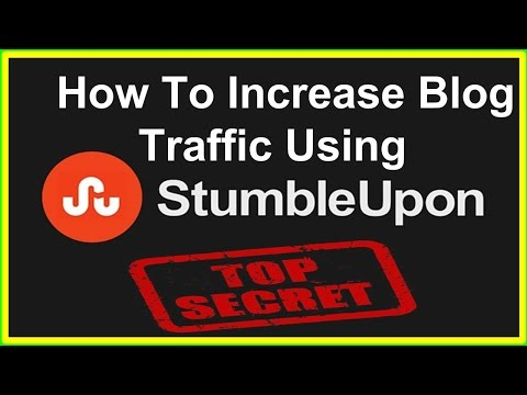 How To Increase Blog Traffic Using Stumbleupon – Secret Revealed.