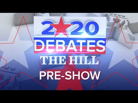 Hill TV's 2020 Democratic Debate Night: Pre-Show