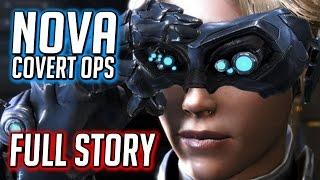 Starcraft 2 ► Nova Covert Ops Full Storyline - All Chapters - Cinematics, Cutscenes & Gameplay