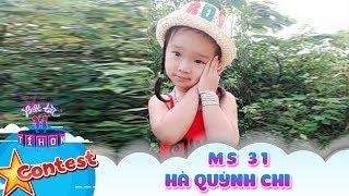 Biệt tài tí hon online | MS 31: Hà Quỳnh Chi