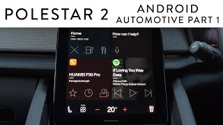 Polestar 2 - Android automotive full overview Part 1