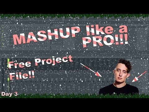 How to MASHUP like a REAL Pro! (Debris) | Day 3