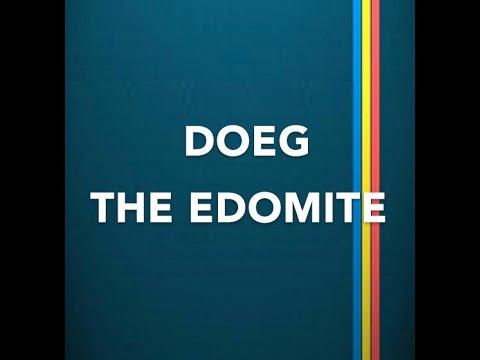 DOEG THE EDOMITE