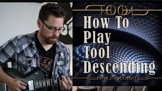 Tool Descending Guitar Tutorial