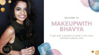 Introducing my world @makeupwithbhavya